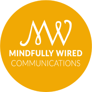Mindfully Wired Communications